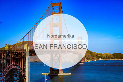San Francisco, Kalifornien, USA, Reisetipps, Highlights, Die Traumreiser