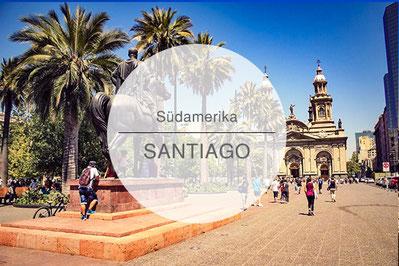 Chile, Santiago, Reisetipps, Highlights, Die Traumreiser