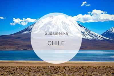 Chile, Reisetipps, Highlights, Die Traumreiser