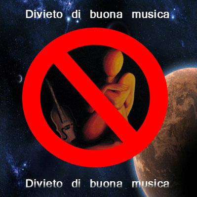 cartello divieto di suonare buona musica