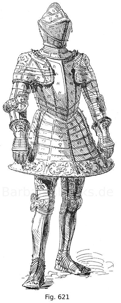 Fig. 621. Harnisch für den deutschen Fußkampf späterer Form mit burgundischem Helm, geschlossenem Arm- und Beinzeug. Aus der Harnischgarnitur des Erzherzogs Ferdinand von Tirol von 1547 (siehe Fig. 169).