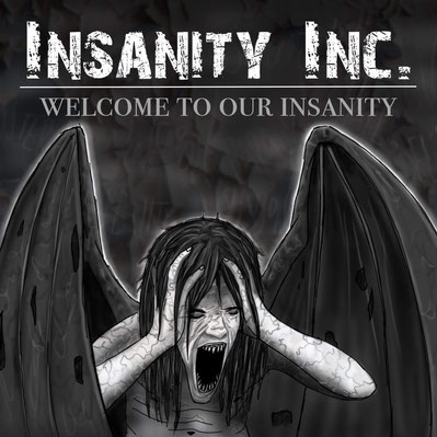 Insanity Inc - Welcome To Our Insanity - Lyrics