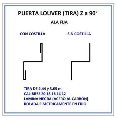 PUERTA LOUVER (TIRA) Z A 90° CON Y SIN COSTILLA CALIBRES 20 18 16 14 12
