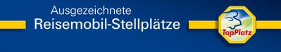 Ausgezeichnet mit dem Gütesiegel für Reisemobil-Stellplätze TopPlatz