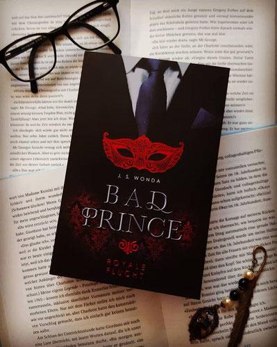 Bad Prince - Royale Flucht von J.S. Wonda