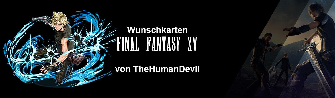 Final Fantasy 15 Königswaffen Karte.Wunschkarten Final Fantasy Xv By Thehumandevil Fftcg Org