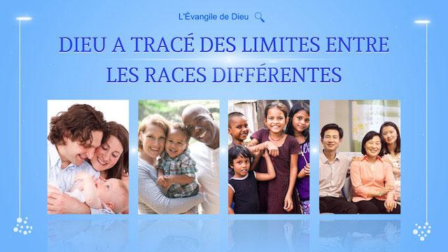 foto de Dieu a tracé des limites entre les races différentes L'Évangile du Royaume