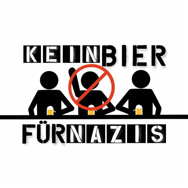 Kein Bier Für Nazis