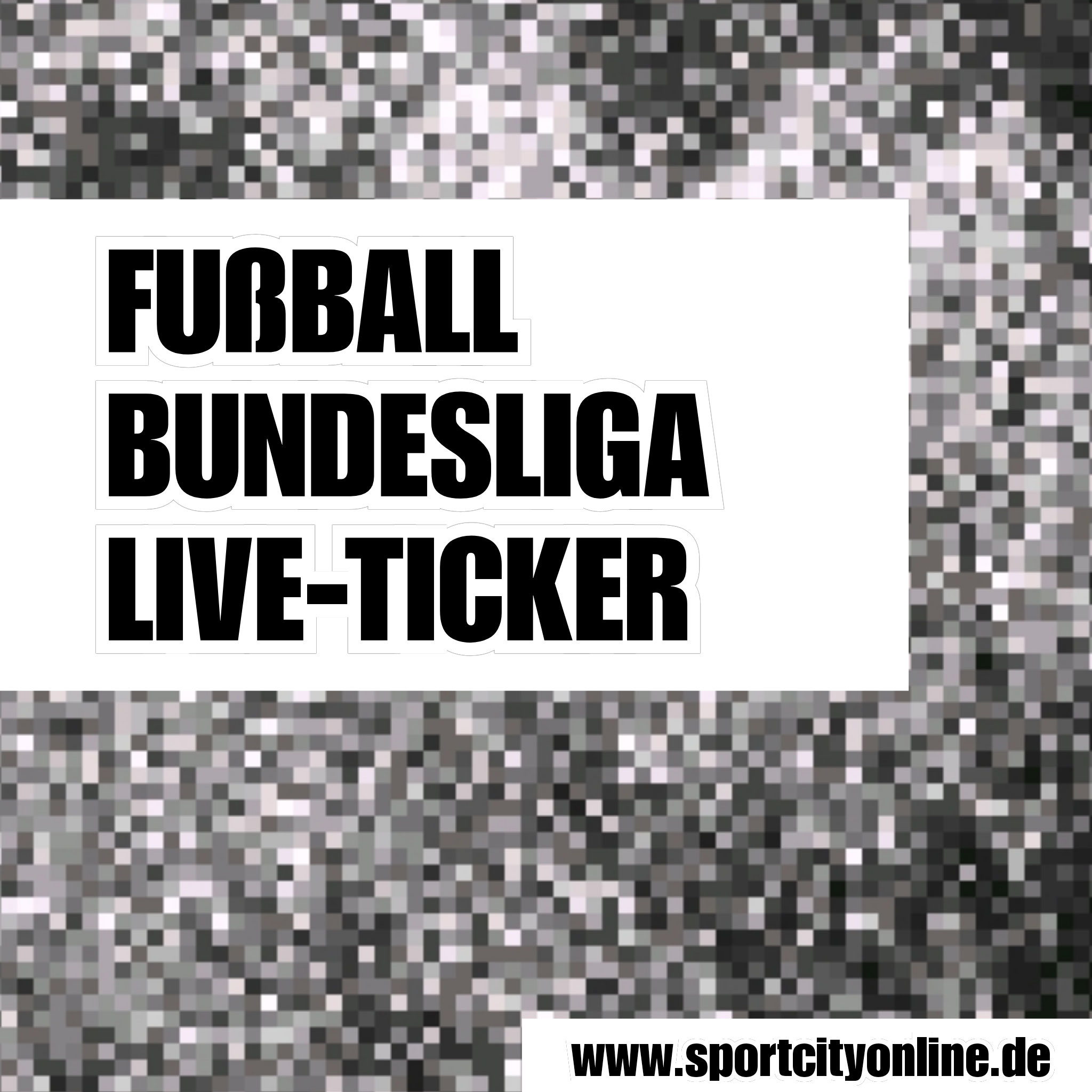Bundeliga Live Ticker