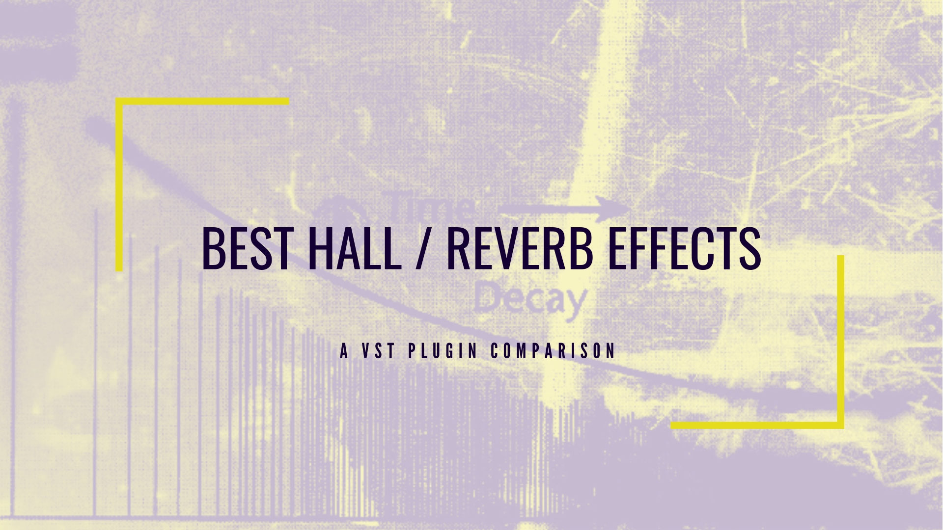15 Best Reverb VST Plugins 2019 & Free Hall Effects