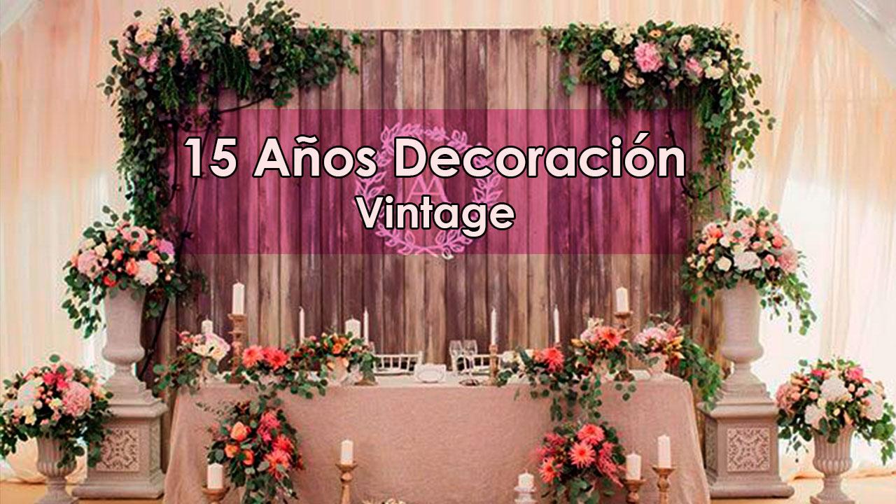15 a os decoraci n vintage decoracion para fiestas for Decoracion de eventos vintage
