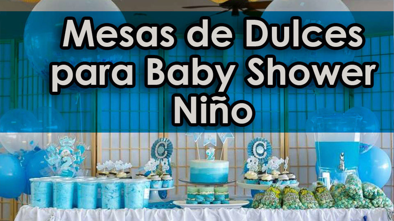Mesa de dulces baby shower de ni o decoracion para fiestas for Mesa dulce para baby shower