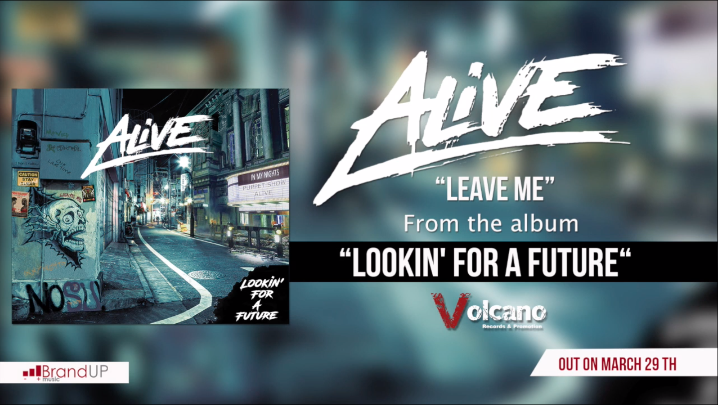Leave Me, the first single from Italian rock band Alive - Hard Rock