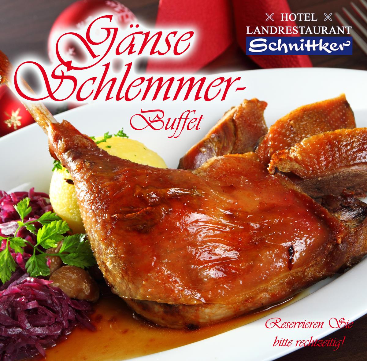 new style 875ea c3ab6 Gänse Schlemmerbuffet - Hotel & Landrestaurant-Schnittker