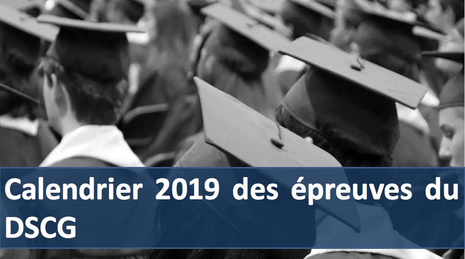 Calendrier Dscg 2019.Calendrier 2019 Des Examens Du Dscg Formation Online Audit