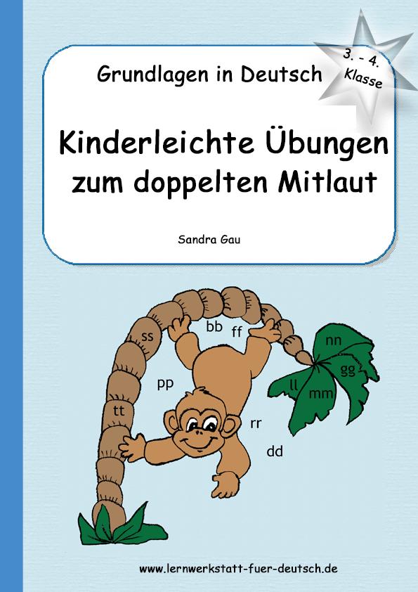 Übungen zu Wörtern mit doppeltem Mitlaut - Lernwerkstatt für Deutsch