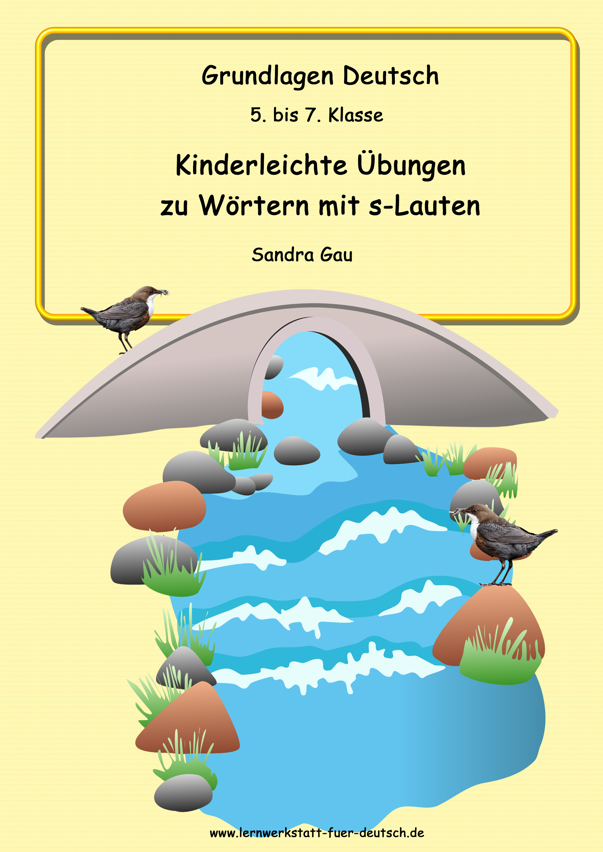 Die s-Laute unterscheiden lernen - Lernwerkstatt für Deutsch