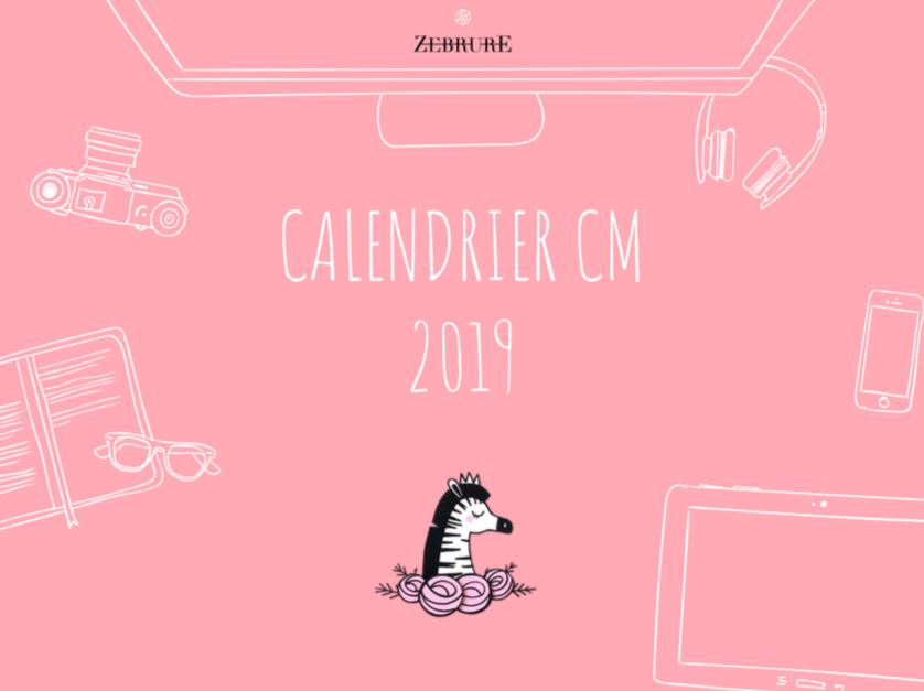 Calendrier Community Manager 2019.Le Calendrier 2019 Des Community Managers Est Sorti
