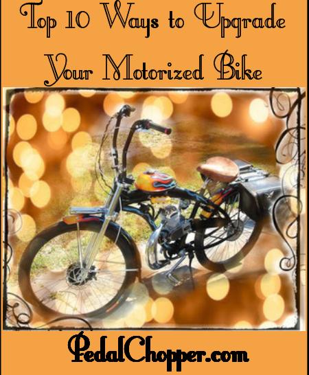 Top 10 Ways to Upgrade Your Motorized Bike - PedalChopper