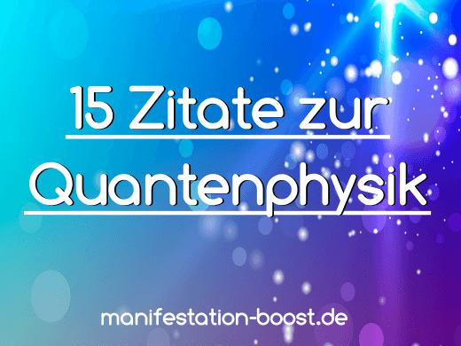 15 Zitate Zur Quantenphysik Manifestation Beschleunigen