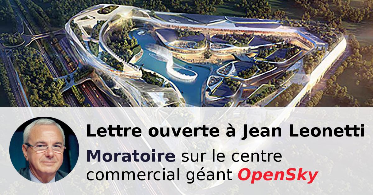 Lettre Ouverte à Jean Leonetti : Nous réclamons un moratoire sur le centre commercial OpenSky