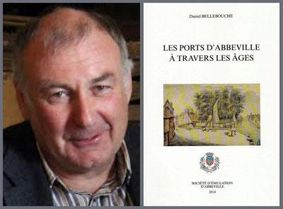 Les ports d'Abbeville à travers les âges de Daniel Bellebouche