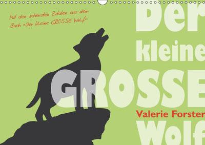 Valerie Forster, Kalender, Calvendo, Cover, Der kleine GROSSE Wolf