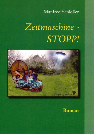 der 6. Roman 'Zeitmaschine - STOPP!'