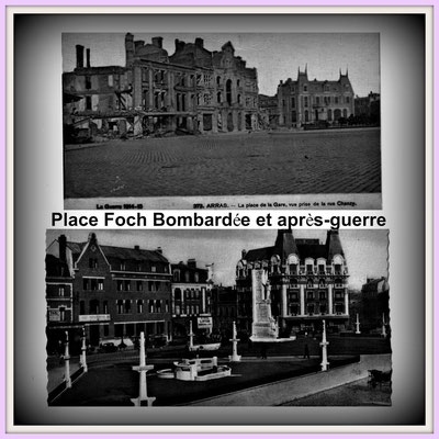 Arras Place Foch bombarded and after the war