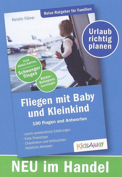 Ratgeber zu Flugreisen mit Baby und Kleinkind