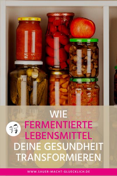 Fermentierte Lebensmittel verändern deine Gesundheit - Sauerkraut
