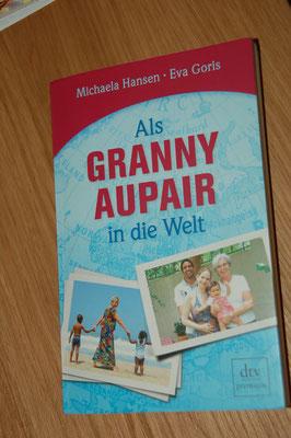 Als Granny Aupair in die Welt vom dtv Verlag, Autoren  Michaela Hansen und Eva Goris