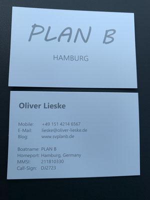 """und meine Visitenkarten für mein neues Zuhause """"Plan B"""" ... wenn man andere Segler unterwegs trifft, dann zücken die immer gleich ihre Visitenkarten mit Bootsname, E-Mail usw. ... jetzt kann ich endlich auch eine Karte zücken."""