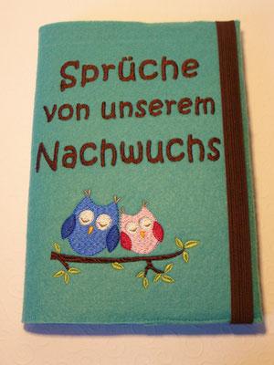 Einband incl. Notizbuch im DIN-A-5-Format, um die Sprüche der Kinder festzuhalten (Stickdatei by MariLena - Stoffzaubereien)