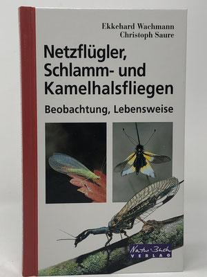 Netzflügler, Schlamm- und Kamelhalsfliegen - Autoren: Ekkehard Wachmann, Christoph Saure - ISBN 3894402229