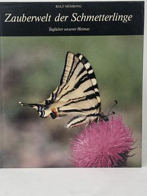 Zauberwelt der Schmetterlinge - Autor: Möhring, Rolf - ISBN 3891550294