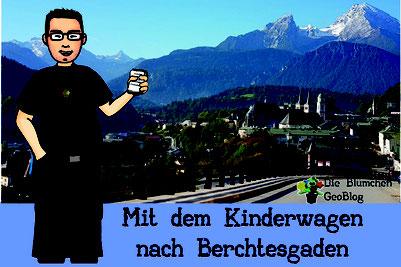 Titelbild: Mit dem Kinderwagen nach Berchtesgaden