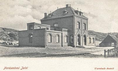 1899, zweite Juister Seebadeanstalt  (Warmbad)