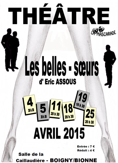 La Mascarade - Theatre - Boigny - Les Belles soeurs - Mascarade