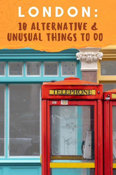 10 Alternative & Unusual Things To Do in London