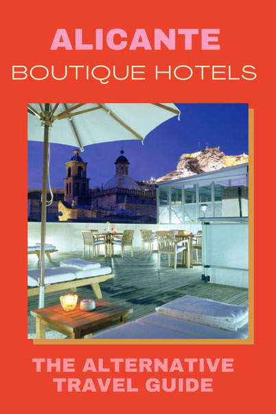 Boutique & Unique Hotels in Alicante, Spain