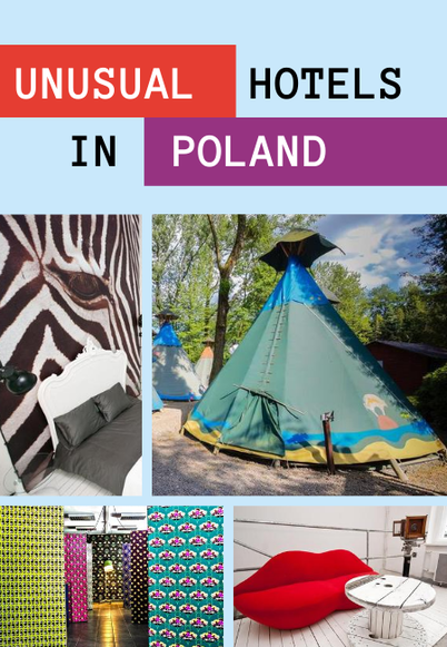 Unusual Hotels in Poland