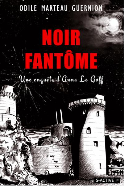 Noir Fantôme Odile Marteau Guernion éditions S-Active première de couverture