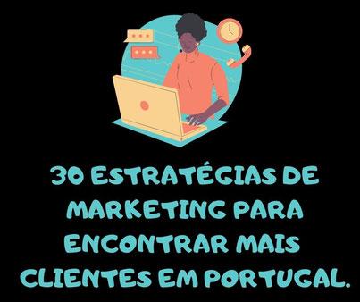 encontrar mais clientes em Portugal-  estratégias tradicionais modernas-