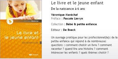 Le livre et le jeune enfant - Véronique Maréchal