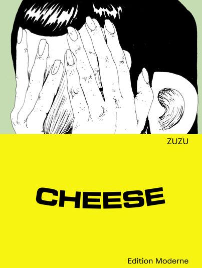 Das Bild zeigt das Cover von Cheese von Zuzu mit einer Figur, die die Hände vors Gesicht hält.