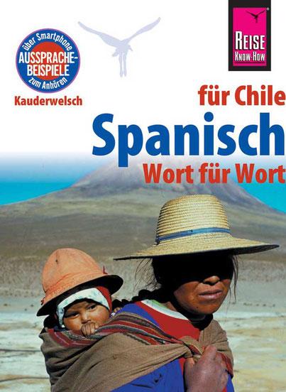 Kauderwelsch-Sprachführer Spanisch für Chile