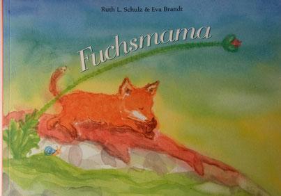 Fuchsmama-Bilderbuch für die Seele