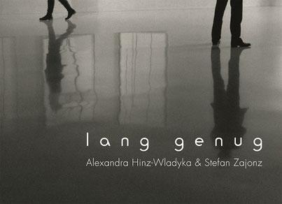 lang genug / Poesie und Fotografie, Bonn 2013/14