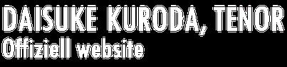 黒田大介 テノール  オフィシャルウェブサイト